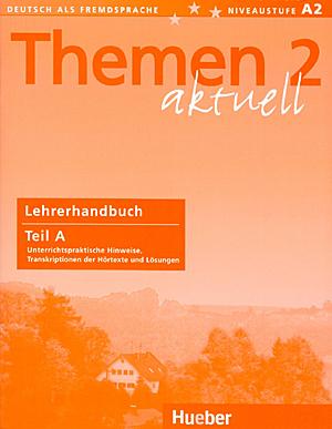 Εικόνα της Themen aktuell 2 - Lehrerhandbuch Teil A (Βιβλίο του καθηγητή)
