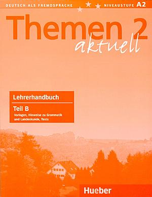 Εικόνα της Themen aktuell 2 - Lehrerhandbuch Teil B (Βιβλίο του καθηγητή)