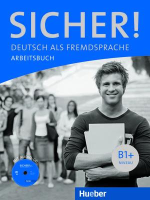Bild von Sicher! B1+ Arbeitsbuch mit Audio-CD