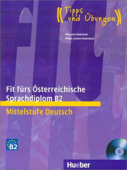 Εικόνα της Fit fürs Österreichische Sprachdiplom B2 - Buch mit Audio-CD (Βιβλίο του μαθητή με ενσωματωμένο cd)