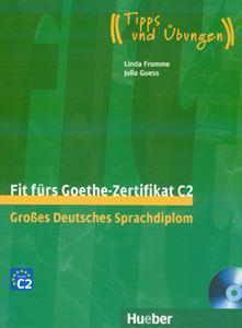 Bild von Fit fürs Goethe-Zertifikat C2