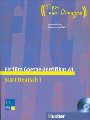 Bild von Fit fürs Goethe-Zertifikat A1. Start Deutsch 1 - Buch mit Audio-CD