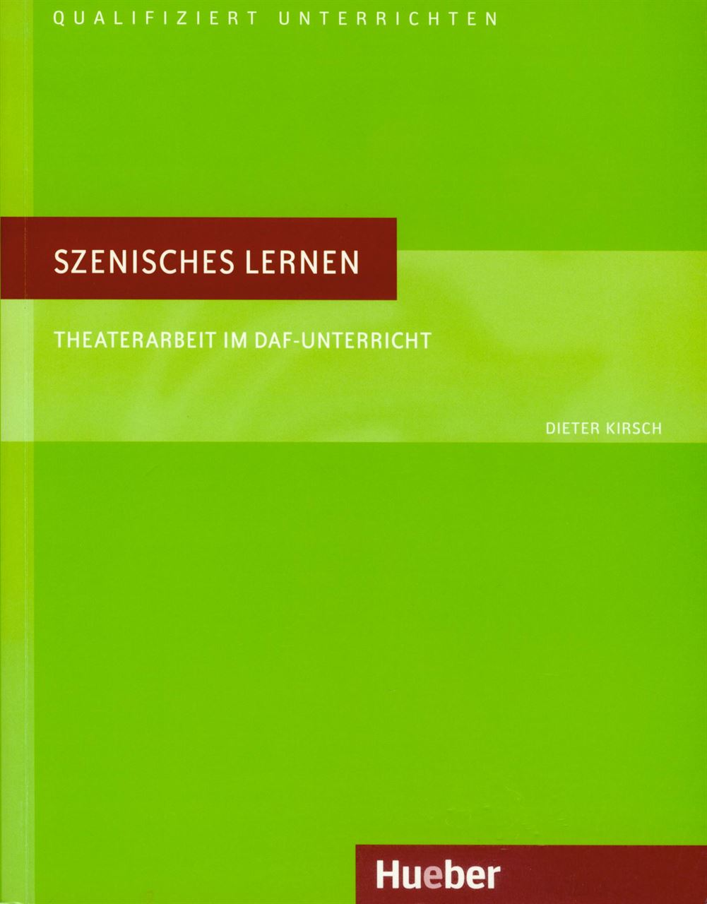 Εικόνα της Szenisches Lernen. Theaterarbeit im DaF-Unterricht