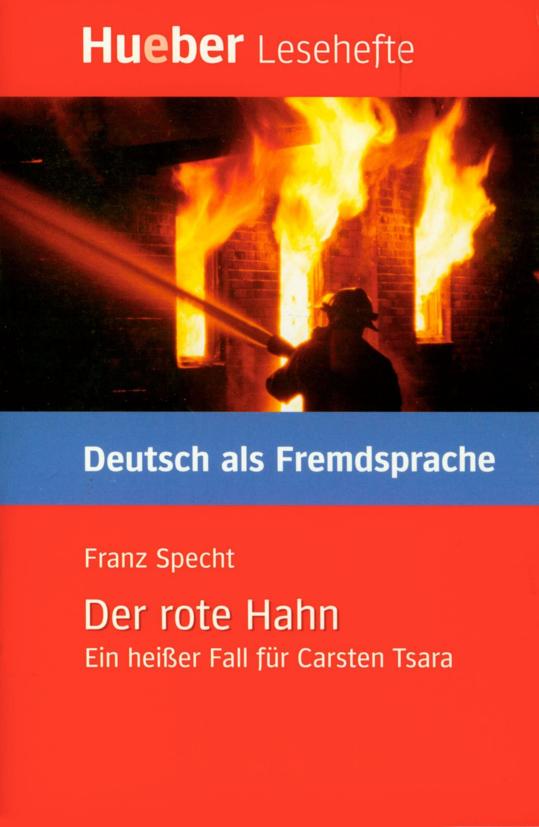 Εικόνα της Der rote Hahn. Ein heißer Fall für Carsten Tsara