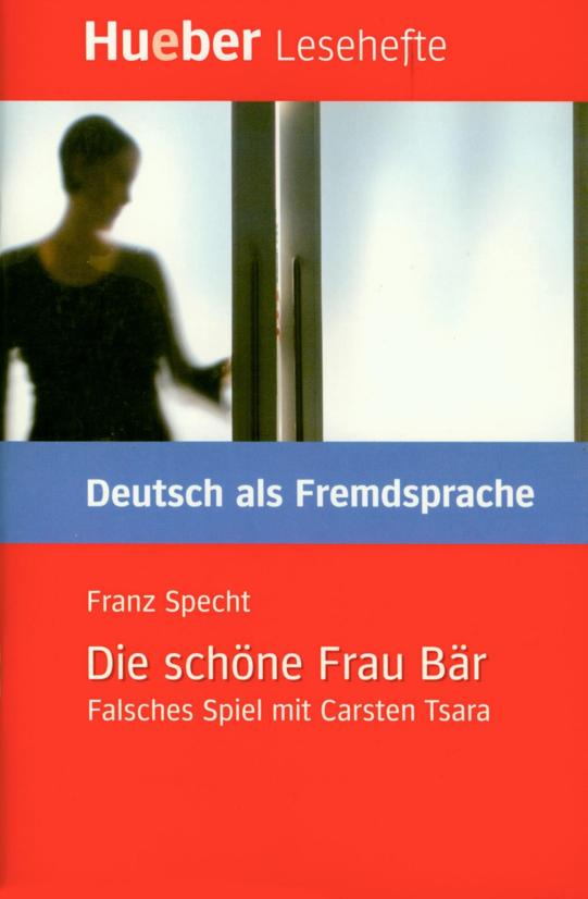 Εικόνα της Die schöne Frau Bär. Falsches Spiel mit Carsten Tsara
