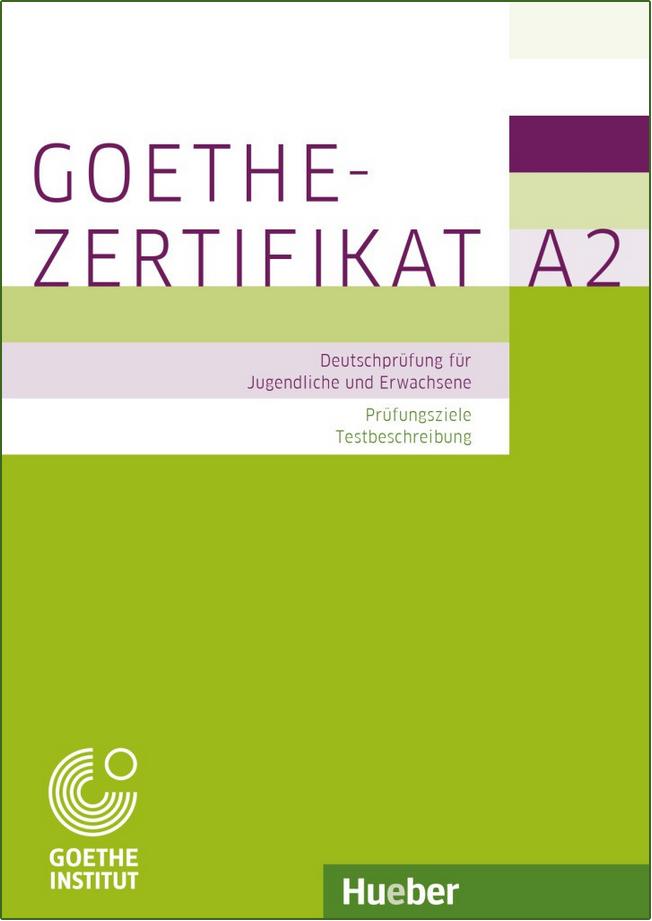 Bild für Kategorie Goethe-Zertifikat A2 - Prüfungsziele und Testbeschreibung