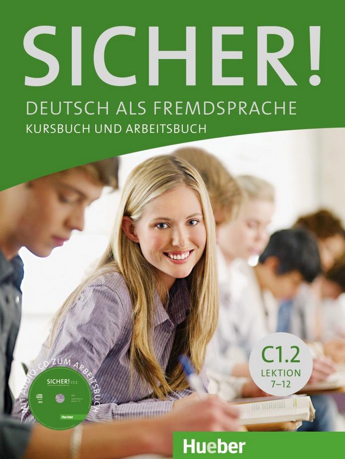 Εικόνα της Sicher! C1/2 Lektion 7 - 12. Kurs- und Arbeitsbuch mit Audio-CD zum Arbeitsbuch (Βιβλίο του μαθητή και Βιβλίο ασκήσεων με CD για το Βιβλίο ασκήσεων)
