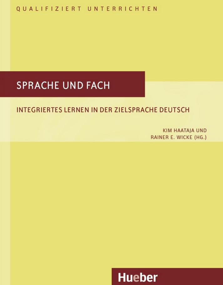 Εικόνα της Sprache und Fach. Integriertes Lernen in der Zielsprache Deutsch