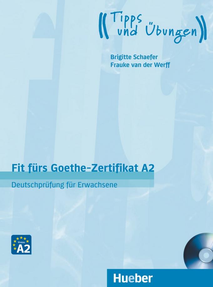 Bild von Fit fürs Goethe-Zertifikat A2 (Deutschprüfung für Erwachsene)
