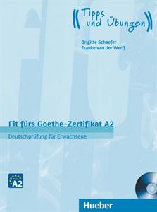Fit Fürs Goethe Zertifikat A2 Deutschprüfung Für Erwachsene