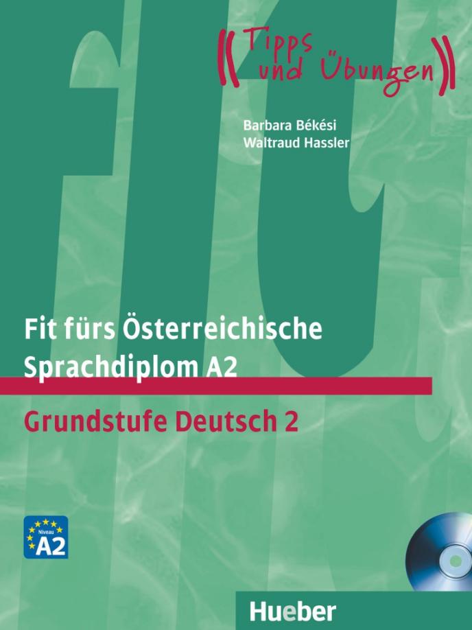 Bild von Fit fürs Österreichische Sprachdiplom A2. Grundstufe Deutsch 2 - Buch mit Audio-CD