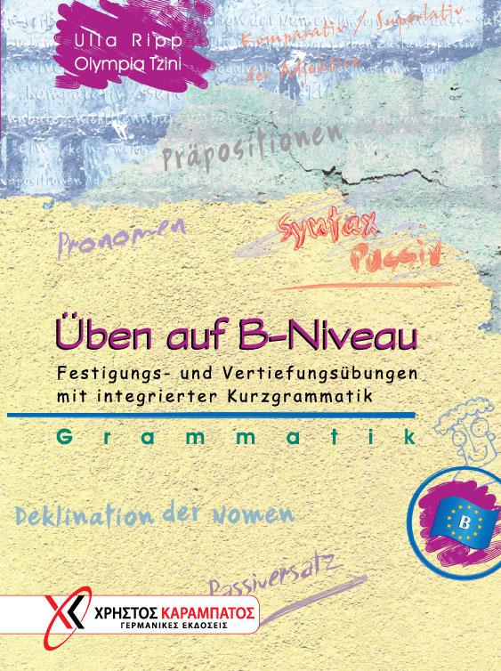 Bild von Üben auf B-Niveau. Grammatik - Festigungs- und Vertiefungsübungen mit integrierter Kurzgrammatik