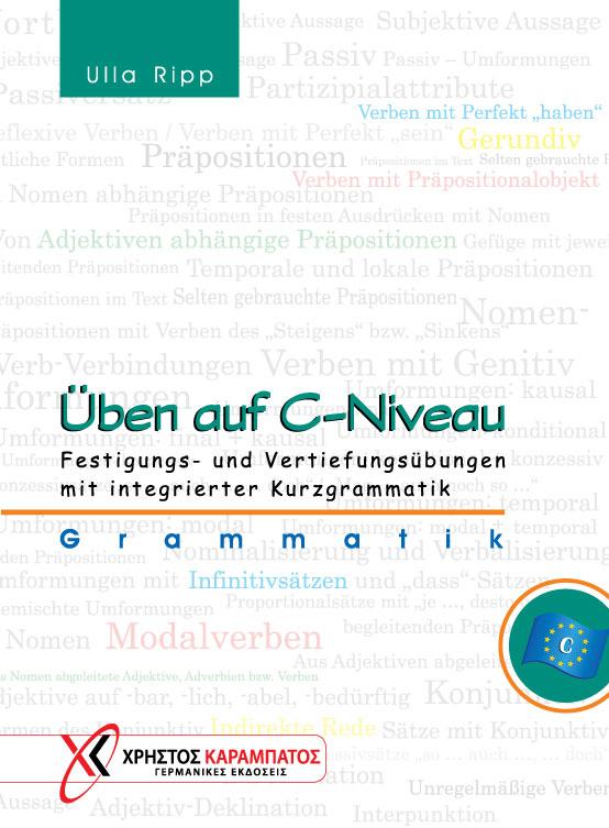 Εικόνα της Üben auf C-Niveau. Grammatik - Festigungs- und Vertiefungsübungen mit integrierter Kurzgrammatik