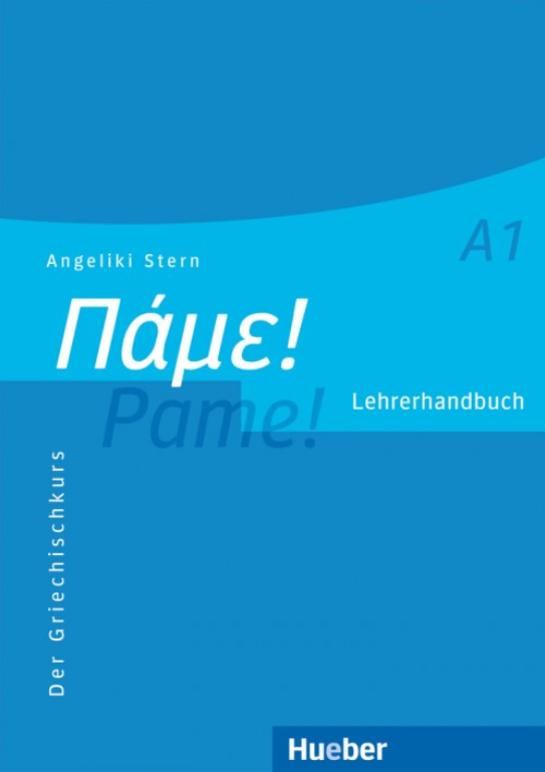 Εικόνα της Πάμε! A1 Pame! Der Griechischkurs - Lehrerhandbuch  (Βιβλίο του καθηγητή)