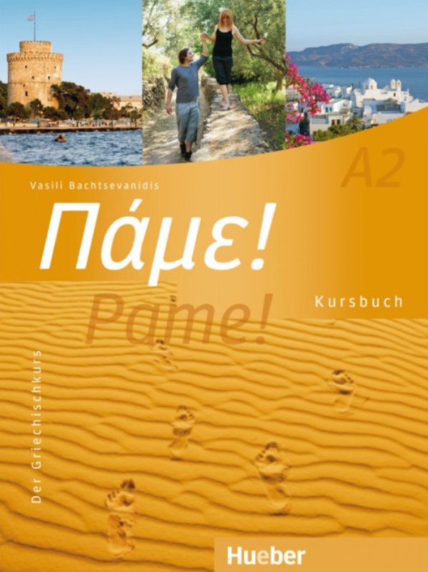 Εικόνα της Πάμε! A2 Pame! Der Griechischkurs - Kursbuch  (Βιβλίο του μαθητή)
