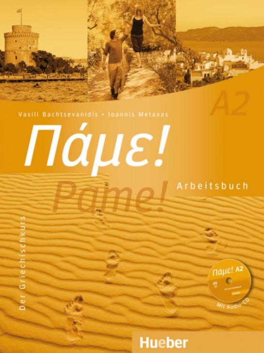 Εικόνα της Πάμε! A2 Pame! Der Griechischkurs - Arbeitsbuch (Βιβλίο ασκήσεων)