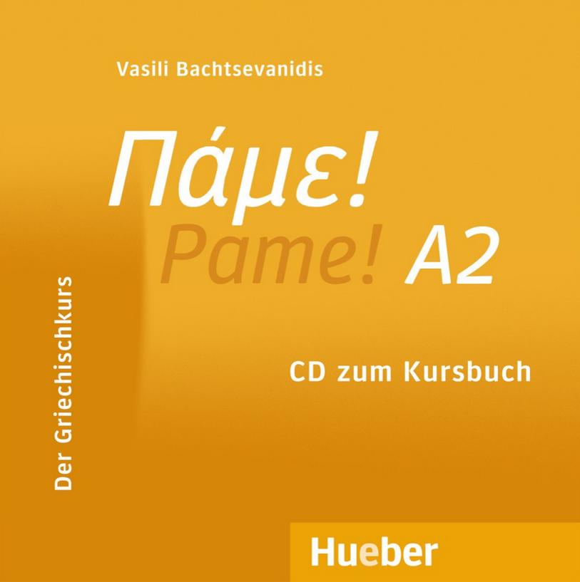 Bild von Πάμε! A2 Pame! Der Griechischkurs - CD zum Kursbuch