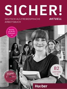 Bild von Sicher! aktuell B2 – Arbeitsbuch mit MP3-CD