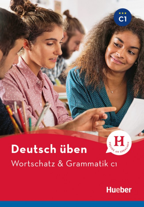 Bild von Deutsch üben, Wortschatz & Grammatik C1