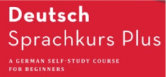 Bild für Kategorie Deutsch Sprachkurs Plus. A German Self-Study Course for Beginners