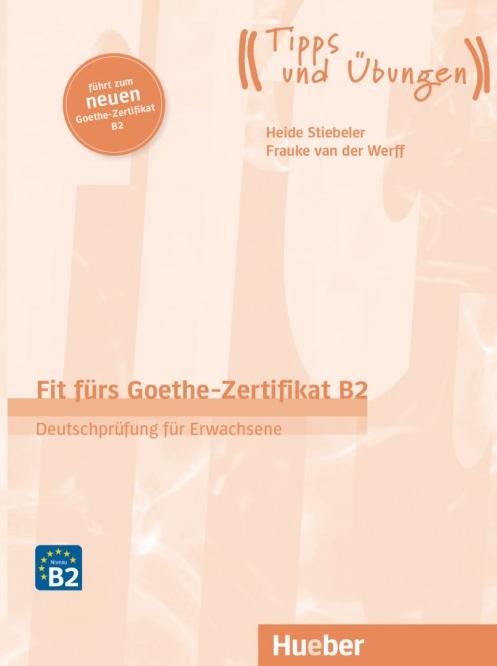 Bild für Kategorie Fit fürs Goethe-Zertifikat B2 – Deutschprüfung für Erwachsene