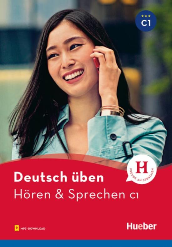 Bild von Deutsch üben, Hören & Sprechen C1