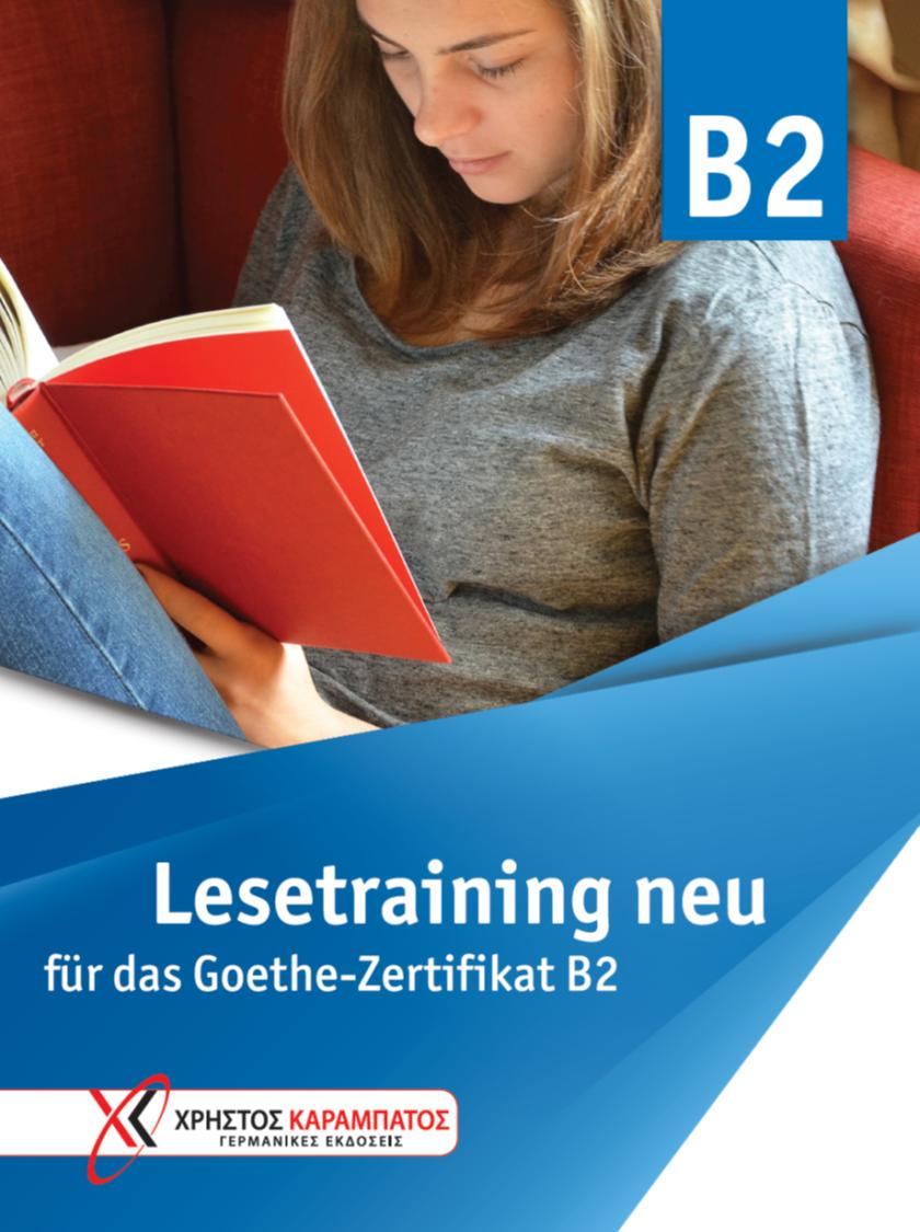 Bild von Lesetraining B2 neu für das Goethe-Zertifikat B2
