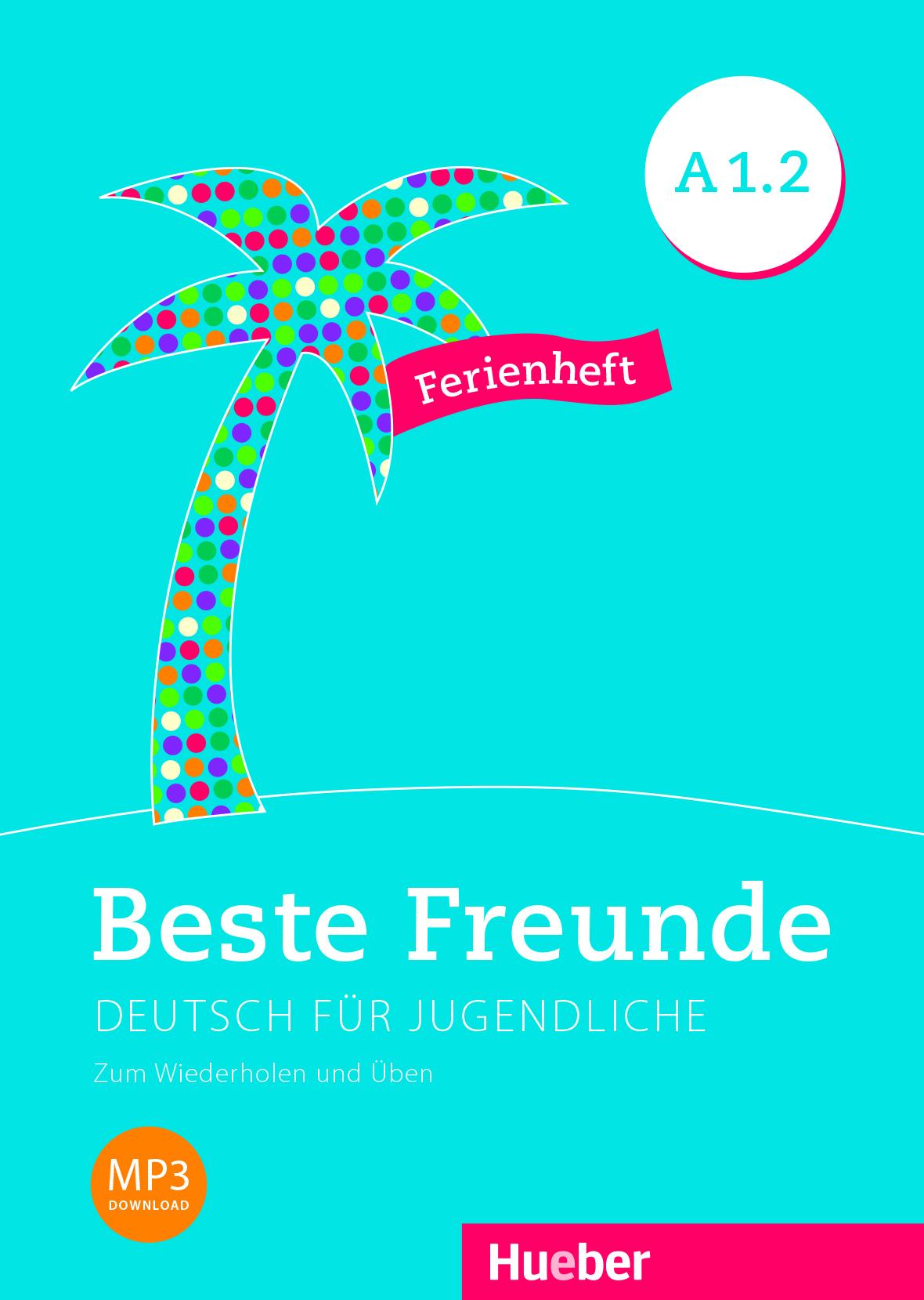 Εικόνα της Beste Freunde A1.2 - Ferienheft (Τεύχος επανάληψης για τις διακοπές)