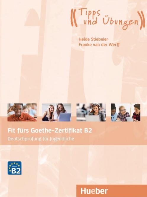 Bild für Kategorie Fit fürs Goethe-Zertifikat B2 – Deutschprüfung für Jugendliche