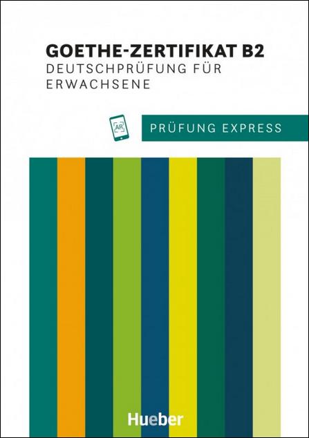 Bild für Kategorie Prüfung Express – Goethe-Zertifikat B2, Deutschprüfung für Erwachsene