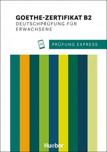 Bild von Prüfung Express – Goethe-Zertifikat B2, Deutschprüfung für Erwachsene