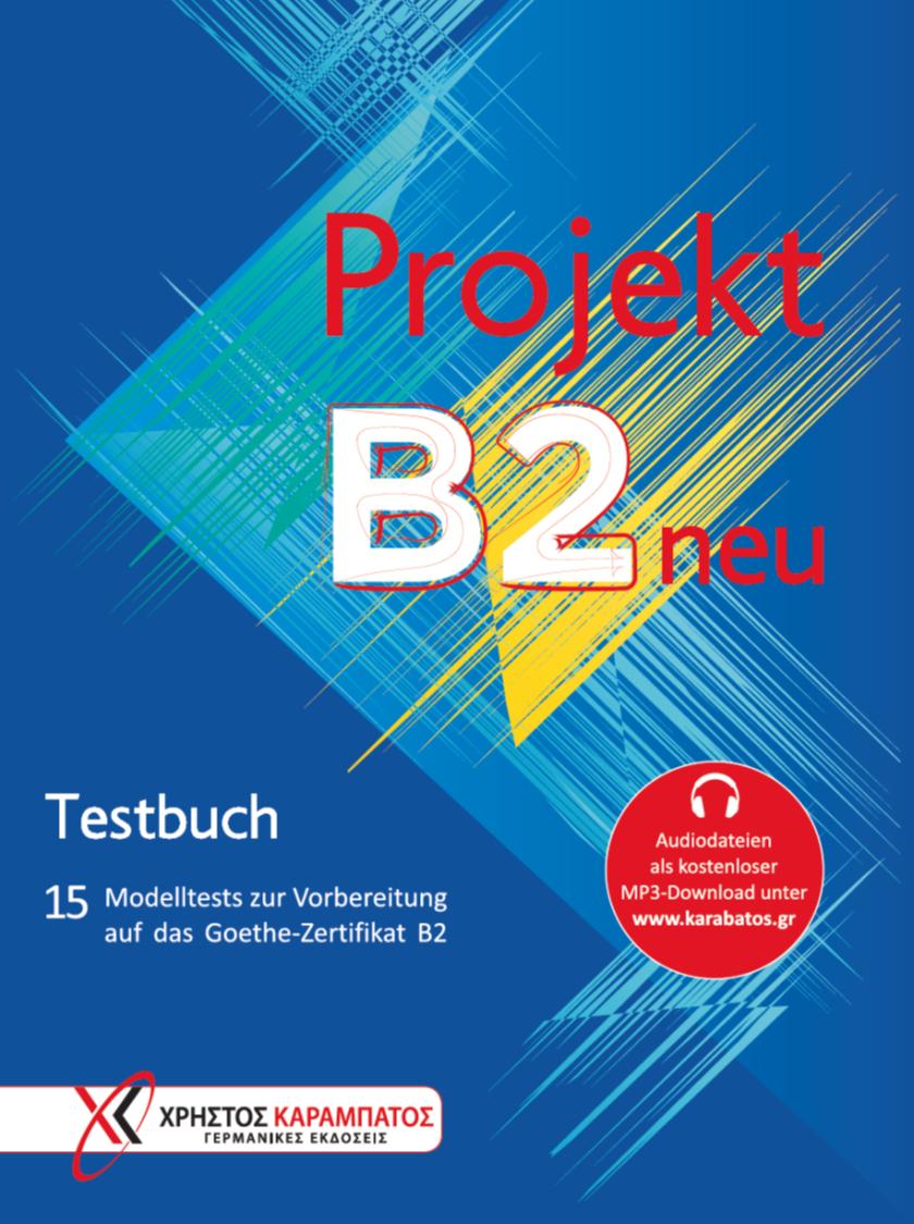 Εικόνα της Projekt B2 neu - Testbuch (Βιβλίο του μαθητή)