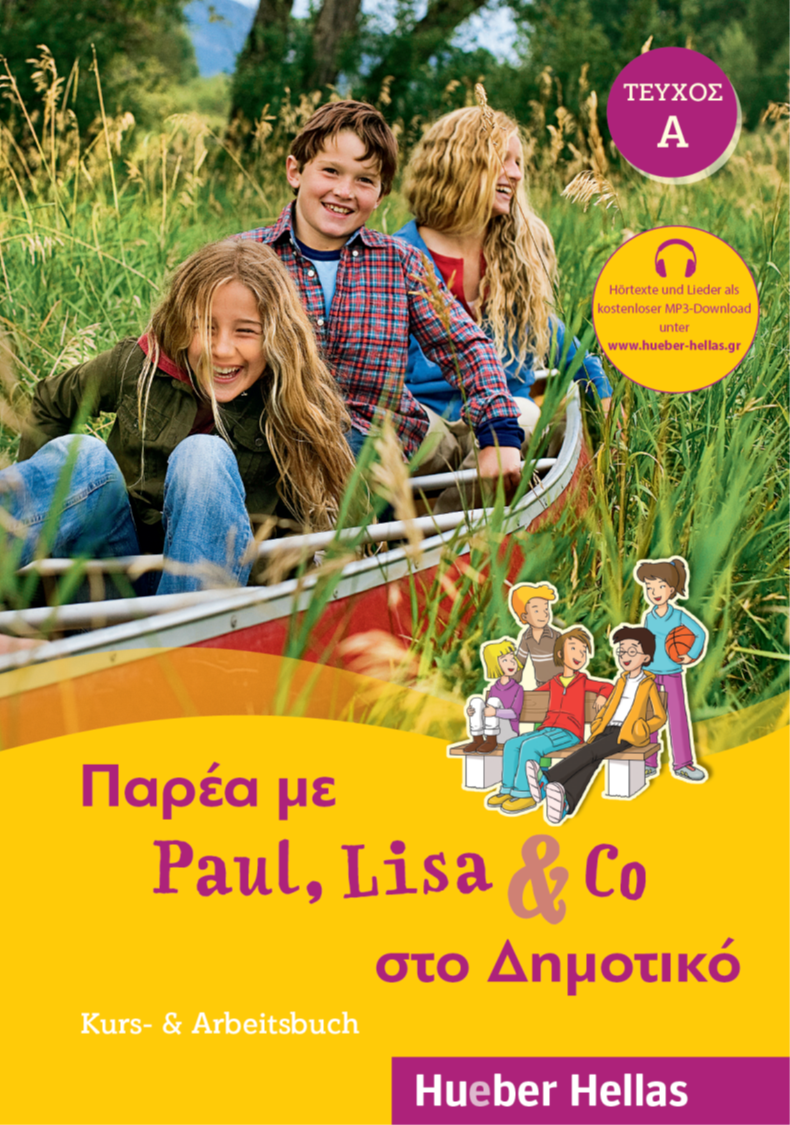 Bild von Παρέα με Paul, Lisa & Co στο Δημοτικό, ΤΕΥΧΟΣ Α – Kurs- & Arbeitsbuch