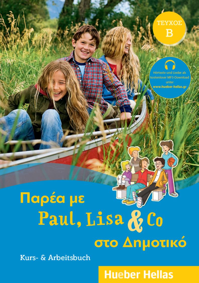Εικόνα της Παρέα με Paul, Lisa & Co στο Δημοτικό, ΤΕΥΧΟΣ B – Kurs- & Arbeitsbuch