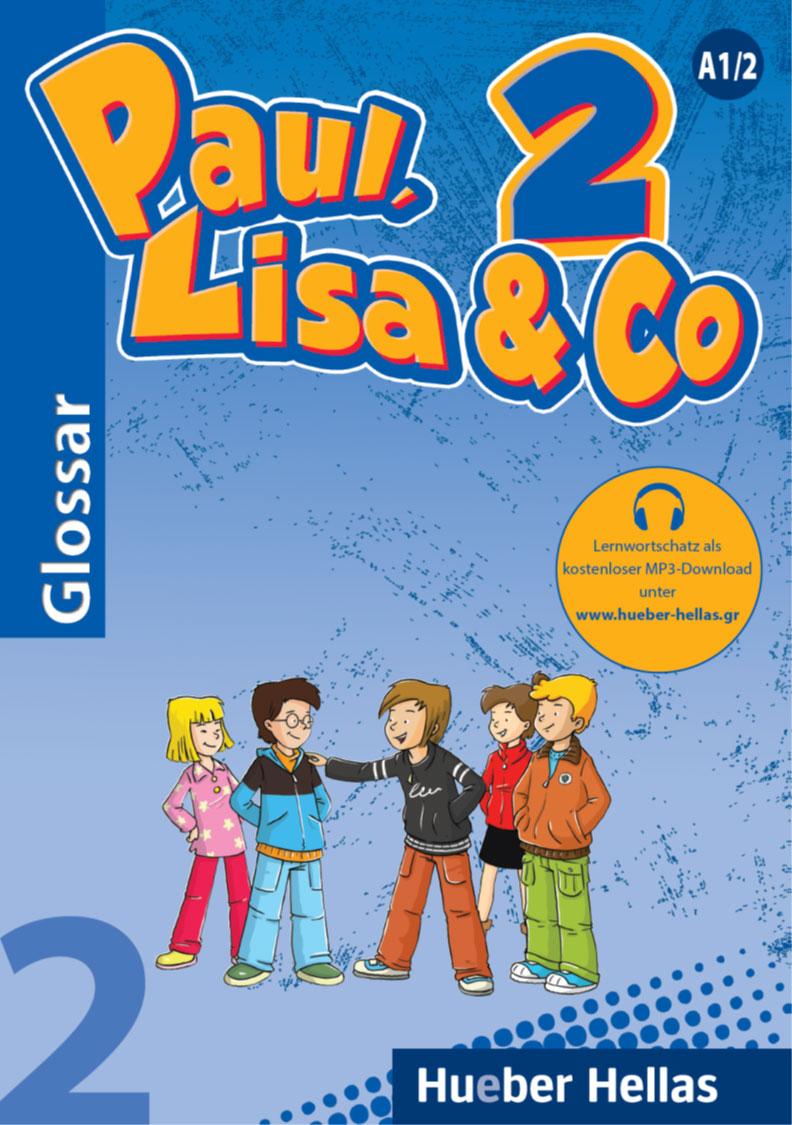 Εικόνα της Paul, Lisa & Co 2 - Glossar mit Audio-Download zur Aussprache (Γλωσσάριο με MP3-download για τη σωστή προφορά των λέξεων)
