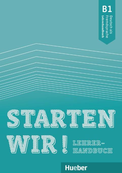 Bild von Starten wir! B1 – Lehrerhandbuch